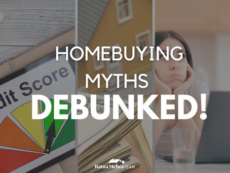 Homebuying Myths Debunked!