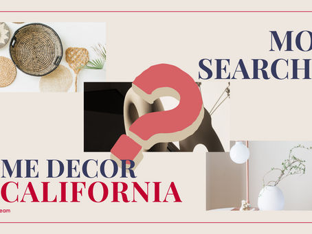 The Most Searched House Decor in California