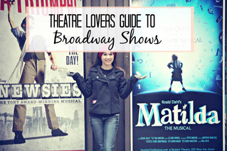 Theatre Lovers Guide To Broadway Shows