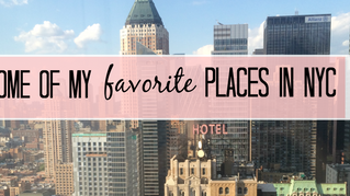 Some of My Favorite Places in NYC