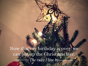 My rule about having a December birthday
