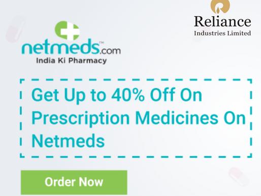 Reliance in talks to take majority stake in e-pharmacy Netmeds