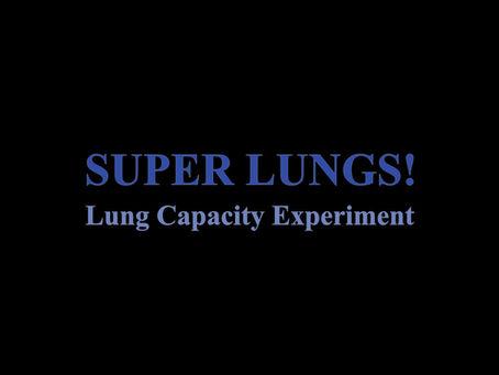 Super Lungs!