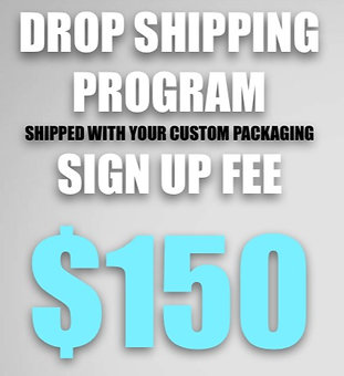 $150 DROP SHIPPING SIGN UP