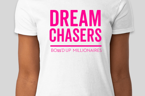 Dream Chasers (Pink) Tee
