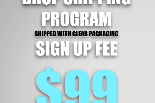 $99 DROP SHIPPING SIGN UP