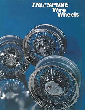 1980's Truespoke® Catalog with Truespoke®, Trueray® and Trueclassic® wire wheels shown