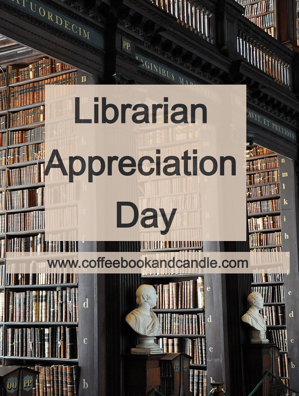 Librarian Appreciation Day: Favorite Fictional Librarians Coffee, Book, and Candle