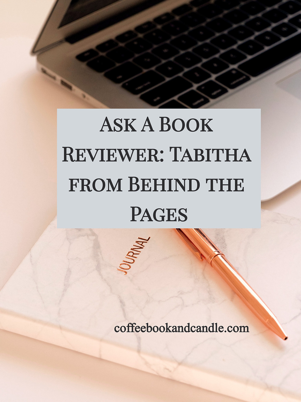 Ask a Book Reviewer with Coffee Book and Candle