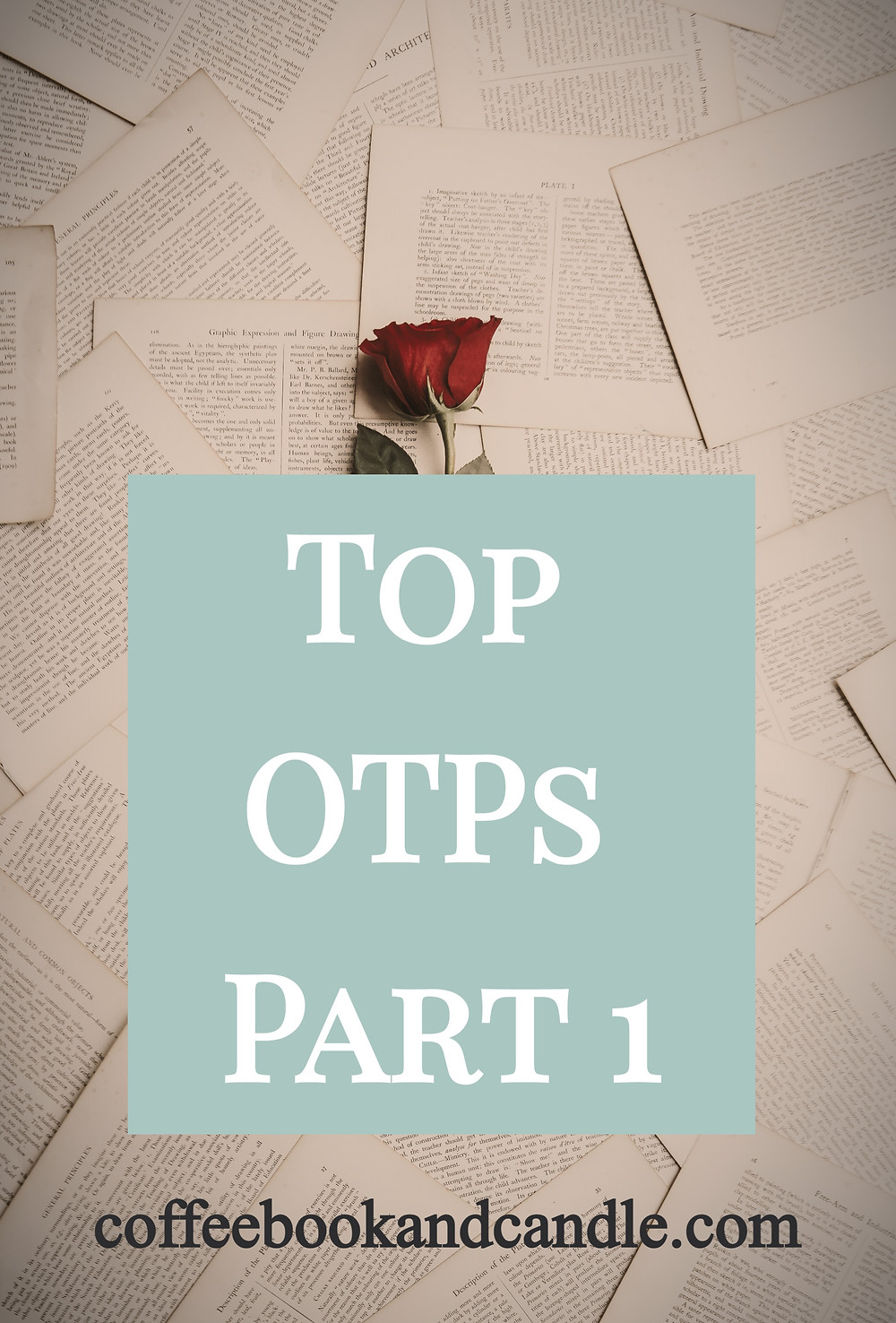 Coffee, Book, and Candle Top OTPs book couples