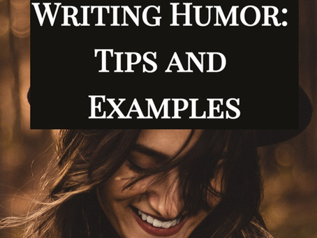 Writing Humor: Tips and Examples