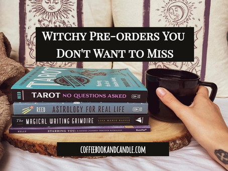Witchy Pre-Orders You Don't Want to Miss