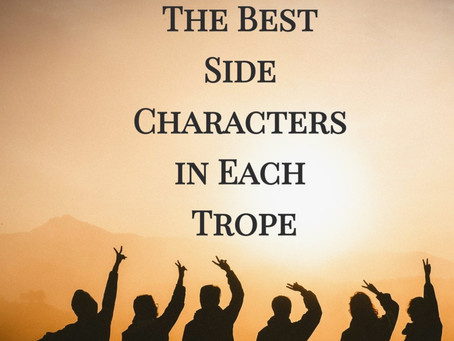 The Best Side Characters in Each Trope
