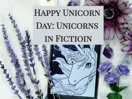 Happy Unicorn Day: Unicorns in Fiction
