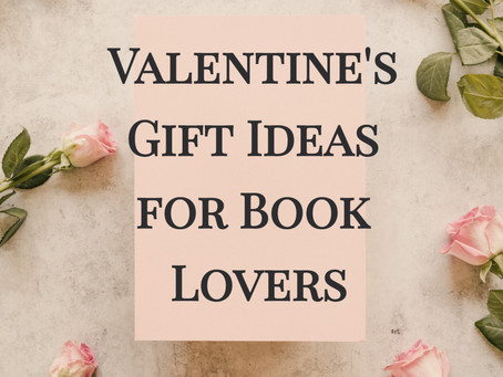 Valentine's Gift Ideas for Book Lovers