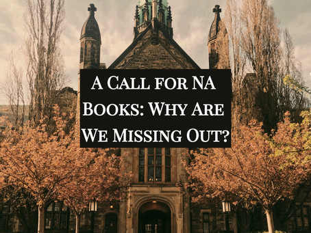 A Call for NA Books: Why Are We Missing Out?