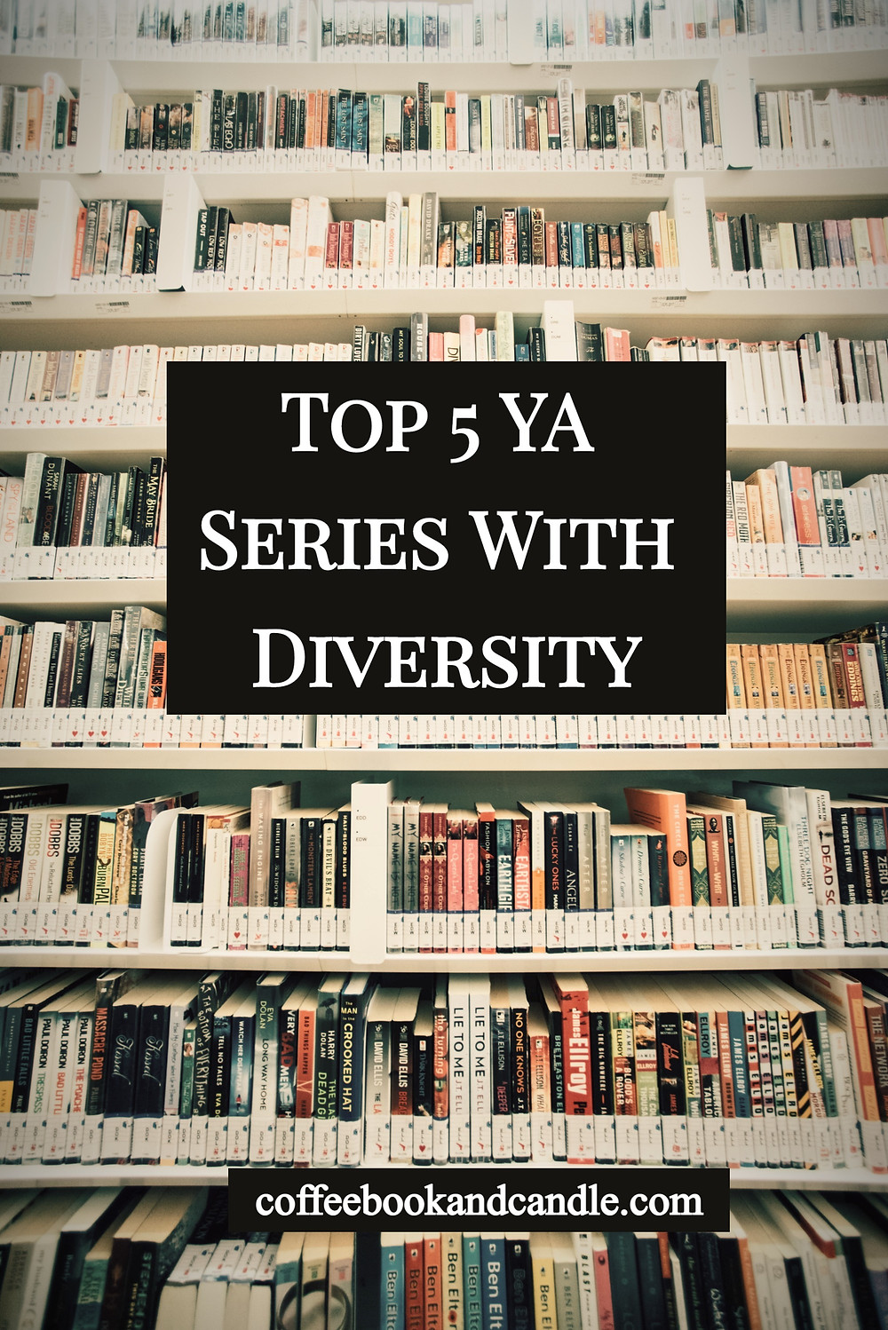 Top 5 YA Series With Diversity Coffee, Book, and Candle