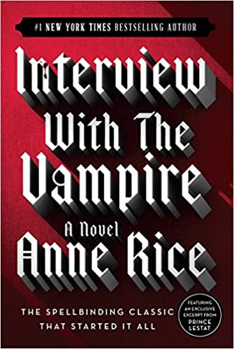 Interview with the Vampire Anne Rice best Halloween books list