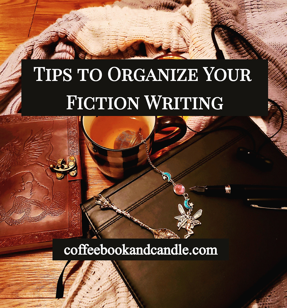 Tips to Organize Fiction Writing Coffee, Book, and Candle