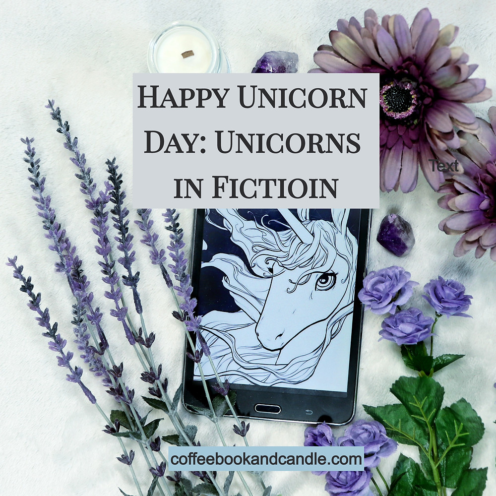 Happy Unicorn Day: Unicorns in Fiction Coffee, Book, and Candle