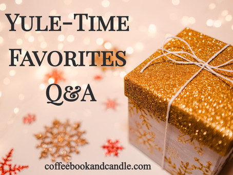 Yule-Time Favorites Q&A