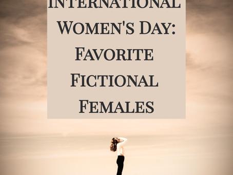 International Women's Day: Favorite Fictional Females