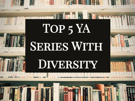 Top 5 YA Series With Diversity
