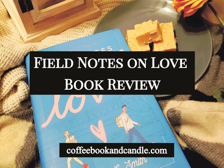 Field Notes on Love Book Review