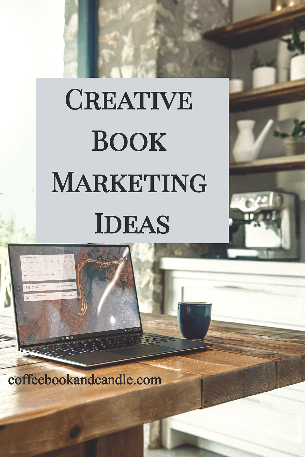 Creative Book Marketing Ideas Coffee, Book, and Candle