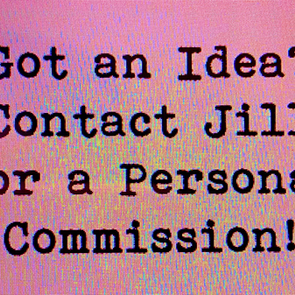 Click Contact to discuss a personal commission!