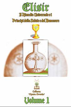 COPERTINA ELISIR RIMEDIO UNIVERSALE - VOLUME 1 - COLLANA OPERA OMNIA web.jpg