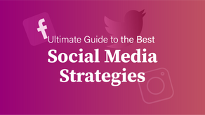 Ultimate Guide to the Best Social Media Strategies