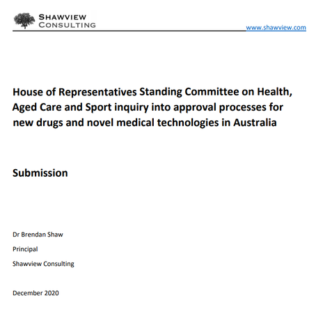 Submission to Australian House of Representatives inquiry into approval processes for new drugs