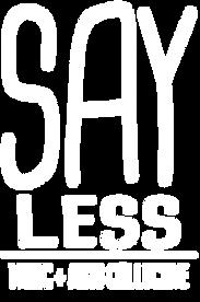 Say Less Records