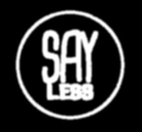 Say Less Records Logo