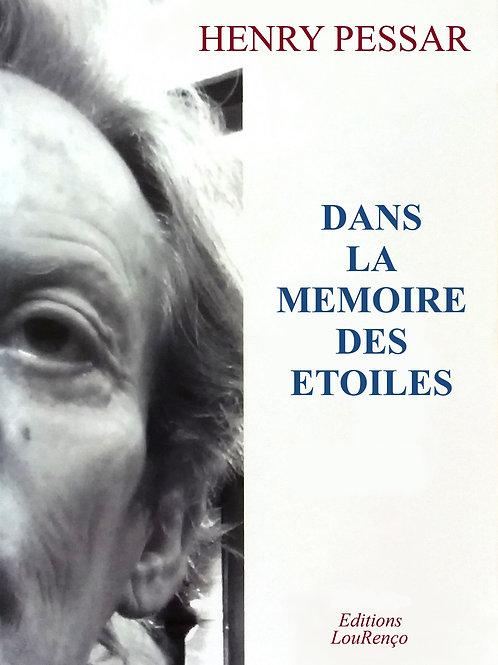 Henry Pessar   DANS LA MEMOIRE DES ETOILES  roman