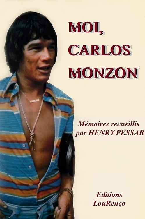 Henry Pessar  MOI, Carlos MONZON -Mémoires