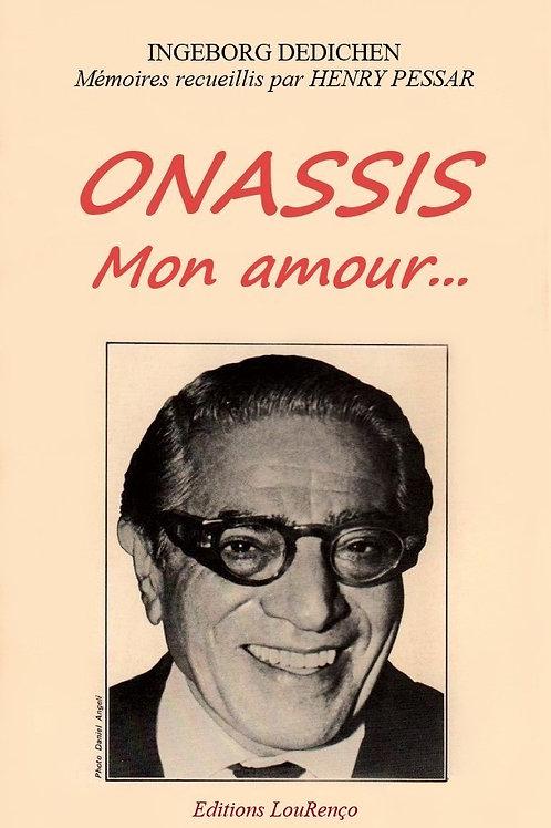 Henry Pessar  ONASSIS Mon amour - Biographie