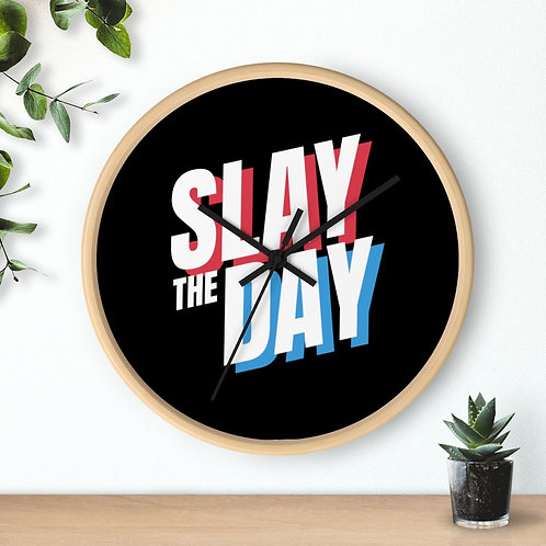 'Slay The Day' Cool Wall clock