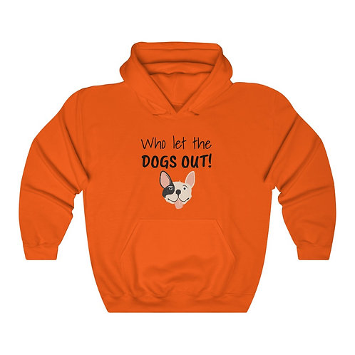 'Who let the DOGS OUT!' Animal Lover Unisex Heavy Blend™ Hooded Sweatshirt