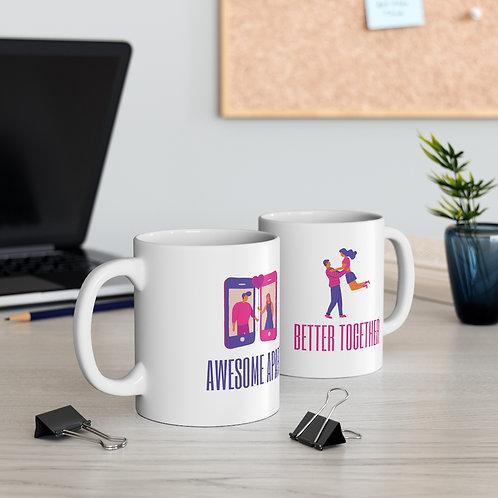 'Awesome Apart, Better Together ' Ceramic Designer Mug 11oz