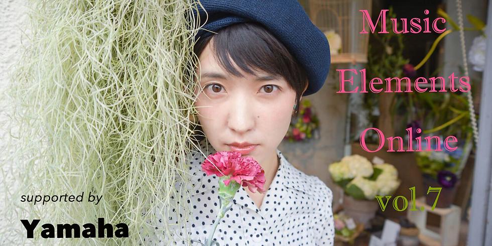 Music Elements Online vol.7 #特別篇2