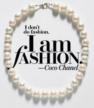 I-dont-do-fashion-I-am-fashion-coco-chanel-style-quote-261x300.jpg