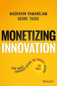 Monetizing Innovation boek