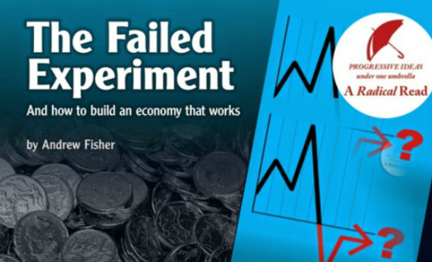 Book Review: The Failed Experiment, by Andrew Fisher