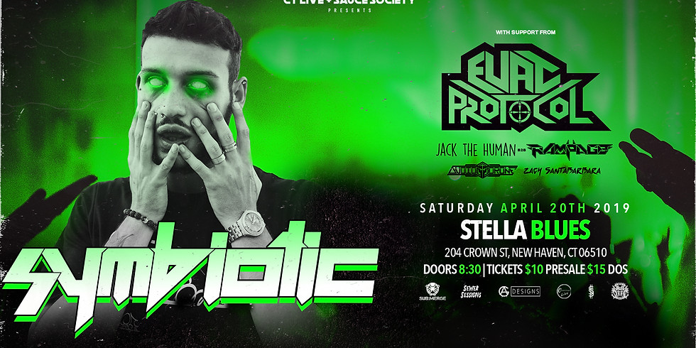 CT Live & Sauce Society Present: Symbiotic & Evac Protocol w/ Special Guest: Rampage