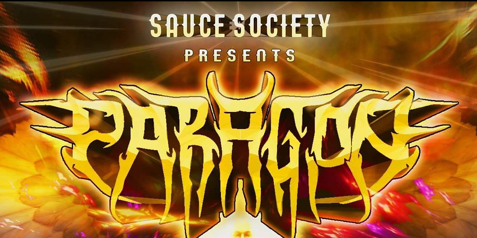 Sauce Society Presents: Paragon