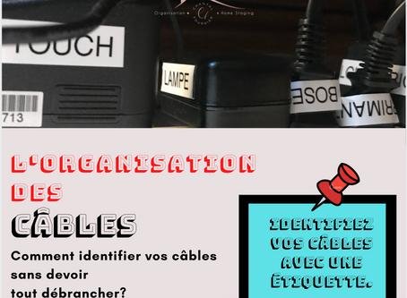 Comment identifier et organiser les câbles?
