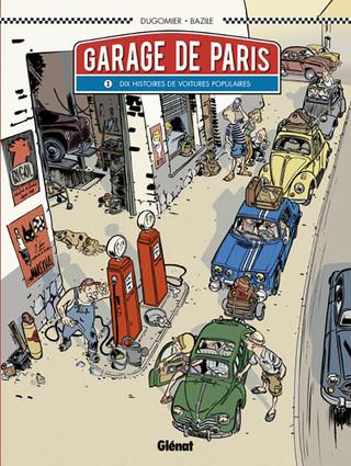 Garage de Paris Tome 1 10 histoires de voitures populaires Couverture