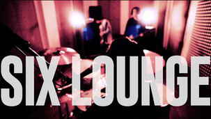 SIX LOUNGE / Under The Cloud
